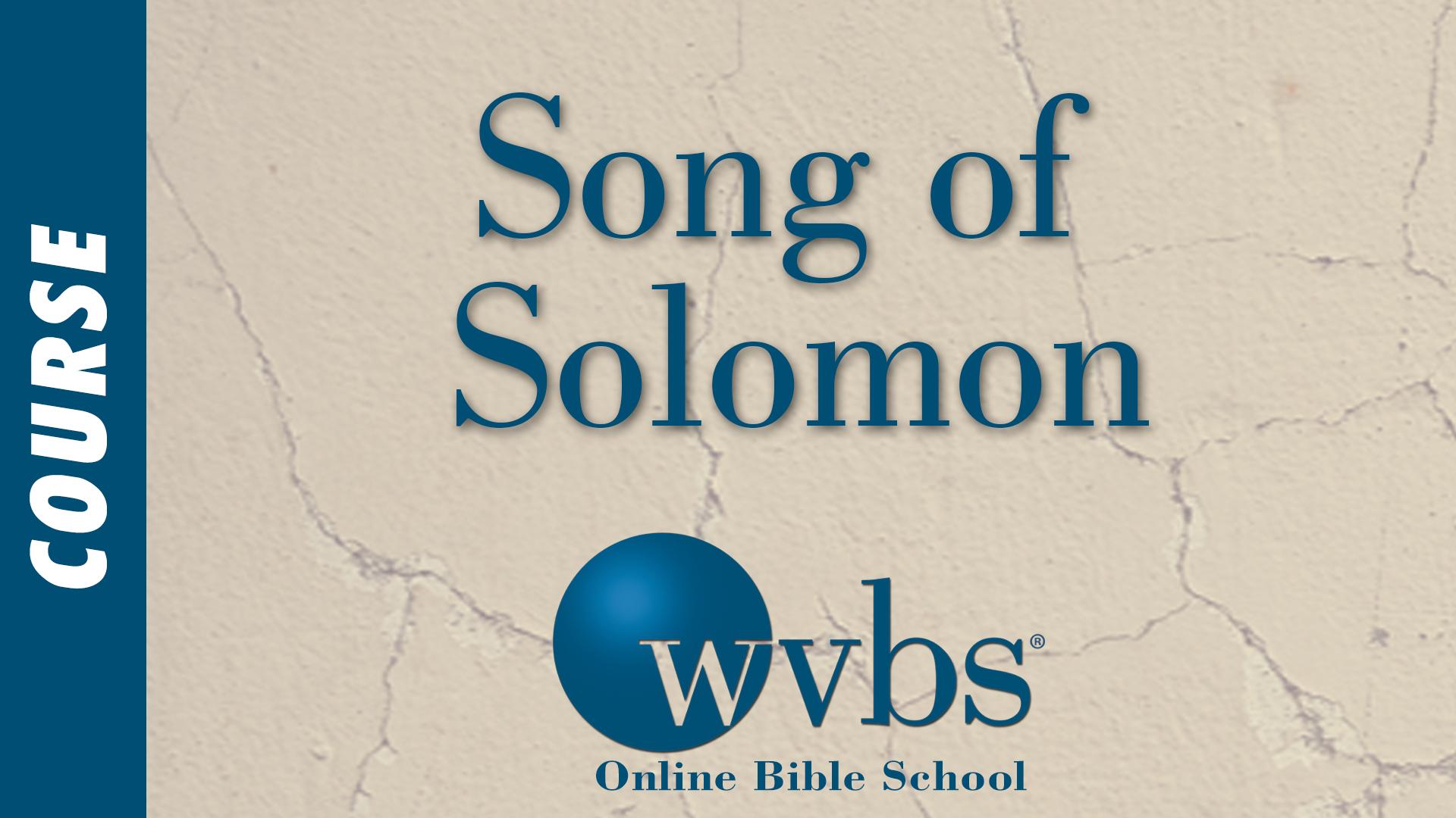 Song of Solomon (Online Bible School)
