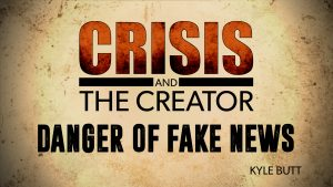 Danger of Fake News | Crisis and the Creator