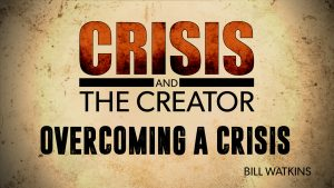 Overcoming a Crisis   Crisis and the Creator