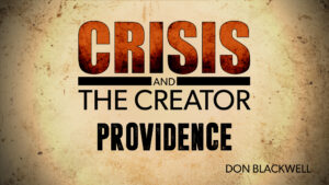 Providence | Crisis and the Creator