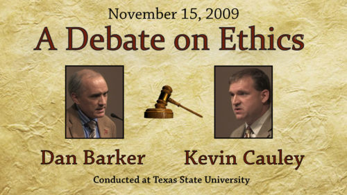 Debate on Ethics (Dan Barker / Kevin Cauley)