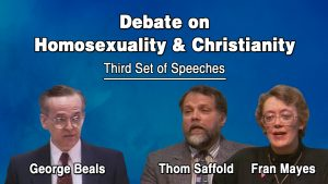 3. Homosexuality & Christianity | Beals-Saffold-Mayes Debate