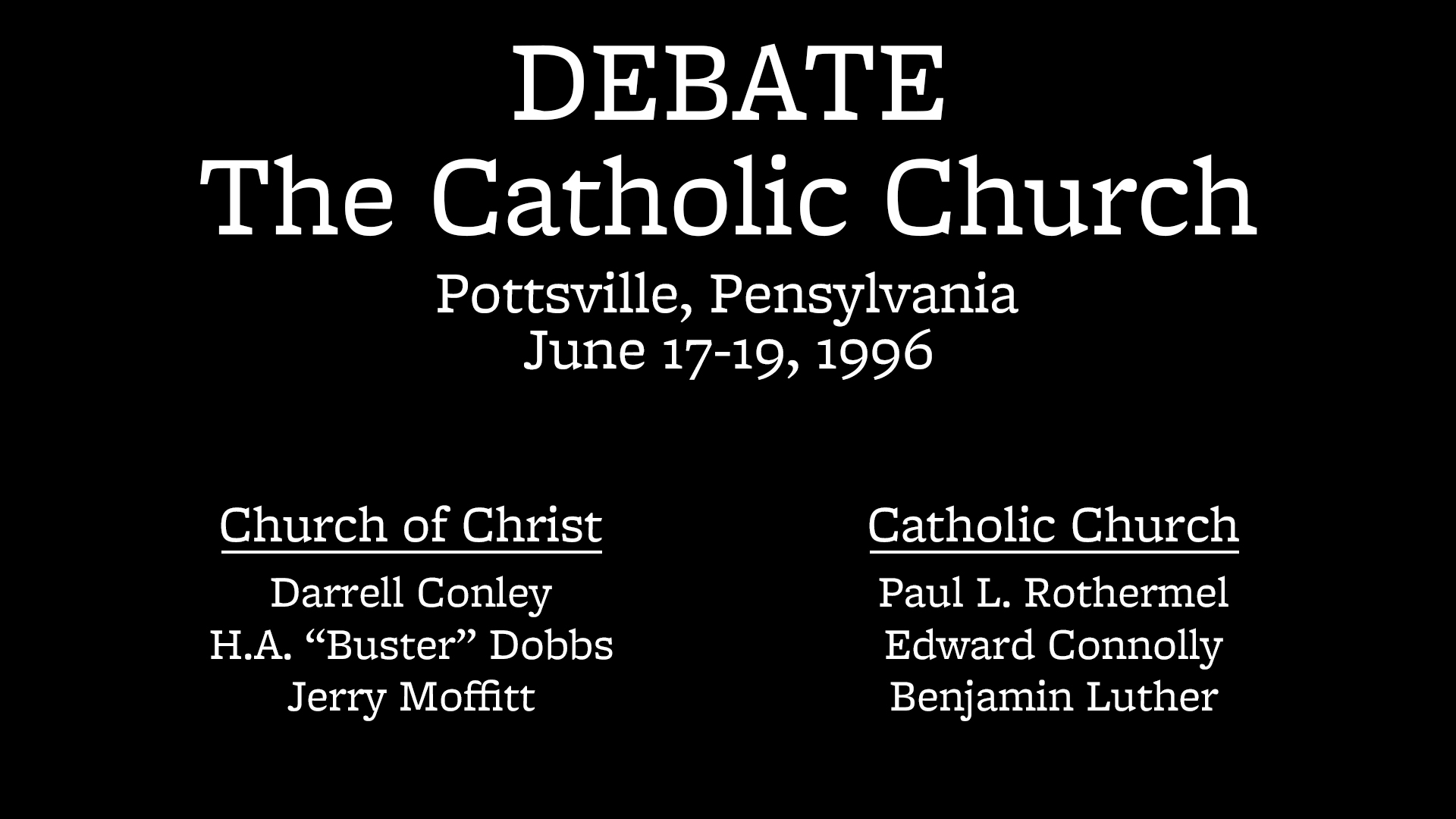 Debate on the Catholic Church (Pottsville, PA)