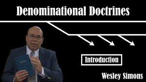 1. Introduction | Denominational Doctrines