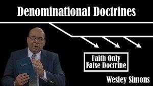16. Faith Only False Doctrine | Denominational Doctrines