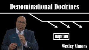 22. Baptism | Denominational Doctrines