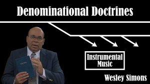 23. Instrumental Music | Denominational Doctrines