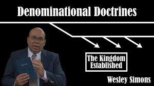 28. The Kingdom Established | Denominational Doctrines