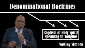 32. Baptism of Holy Spirit / Speaking in Tongues | Denominational Doctrines
