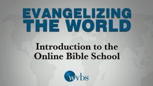 Introduction to the Online Bible School