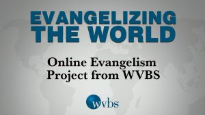 Online Evangelism Project from WVBS