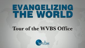 Tour of the WVBS Office