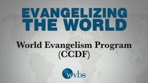 World Evangelism Program (CCDF)