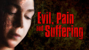 Evil, Pain and Suffering (Program)