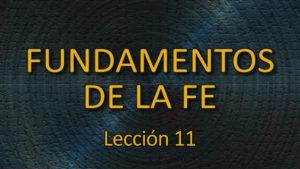 11. La adoración del Nuevo Testamento / El día del Señor / El día de la adoración