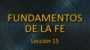 15. La Iglesia del Señor y la mundanalidad
