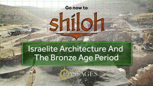 Bonus: Israelite Architecture and the Bronze Age Period