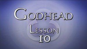 10. Unity Continued | Godhead