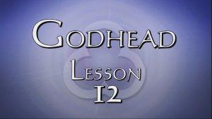 12. Unity Continued / Truth | Godhead