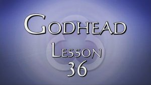 36. The Oneness of Jesus | Godhead