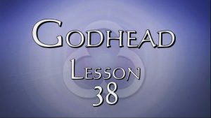 38. The Holy Spirit is God | Godhead