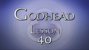40. Gifts / Sanctification | Godhead