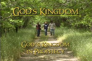 God's Kingdom in Prophecy