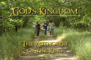 God's Kingdom: The Authority of The King
