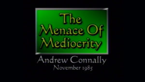 The Menace of Mediocrity | Sermon by Andrew Connally