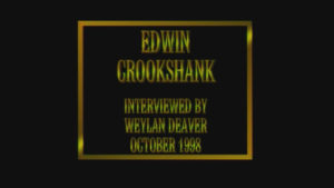 Interview with Edwin Crookshank by WVBS