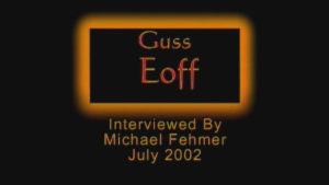 Interview with Guss Eoff by WVBS