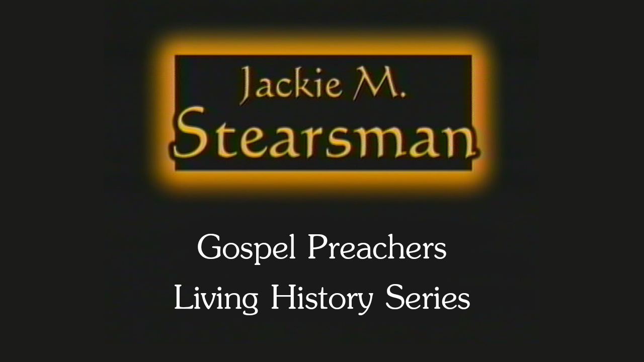 Jackie Stearsman | Gospel Preachers Living History Series