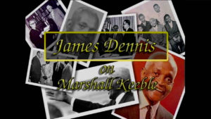 Interview with James Dennis on Marshall Keeble by WVBS