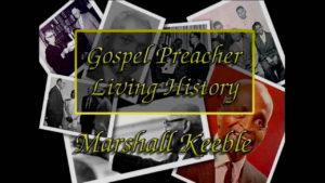 Marshall Keeble | Gospel Preachers Living History Series