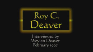 Interview with Roy C. Deaver by WVBS