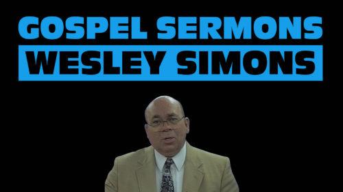Gospel Sermons by Wesley Simons