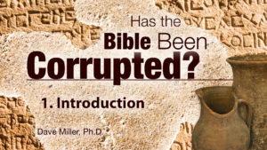 1. Introduction | Has the Bible Been Corrupted?