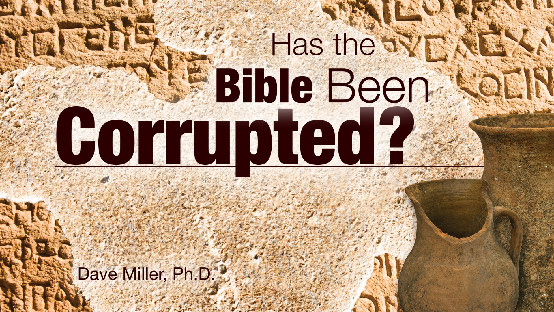 Has the Bible Been Corrupted?