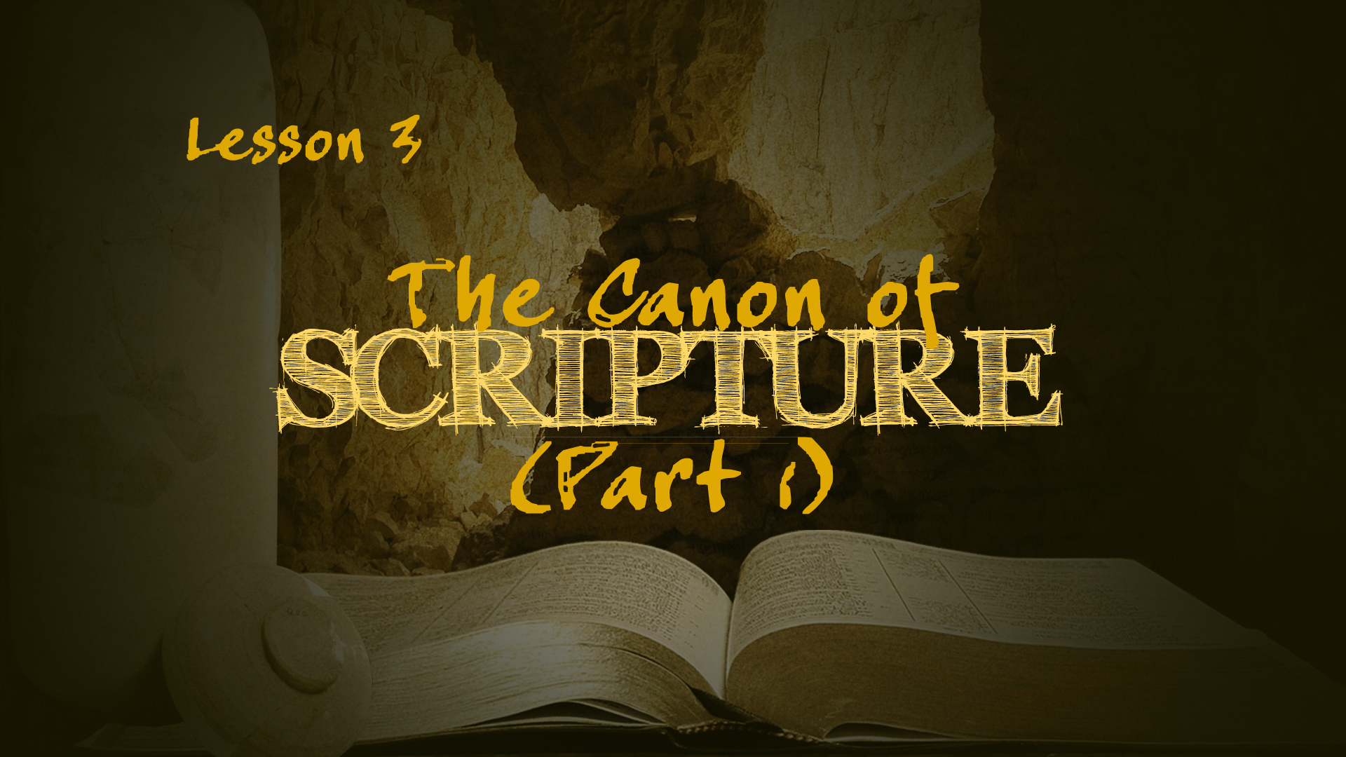 The Canon of Scripture (Part 1)   How We Got the Bible
