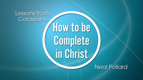 How to be complete in Christ Program