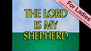 1. The Lord is My Shepherd | I Just Want to Be a Sheep