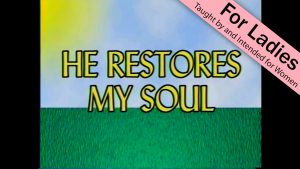 2. He Restores My Soul | I Just Want to Be a Sheep