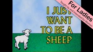 I Just Want to Be a Sheep
