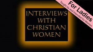 Interviews with Christian Women