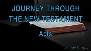 3. Acts | Journey through the New Testament