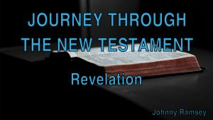 9. Revelation | Journey through the New Testament