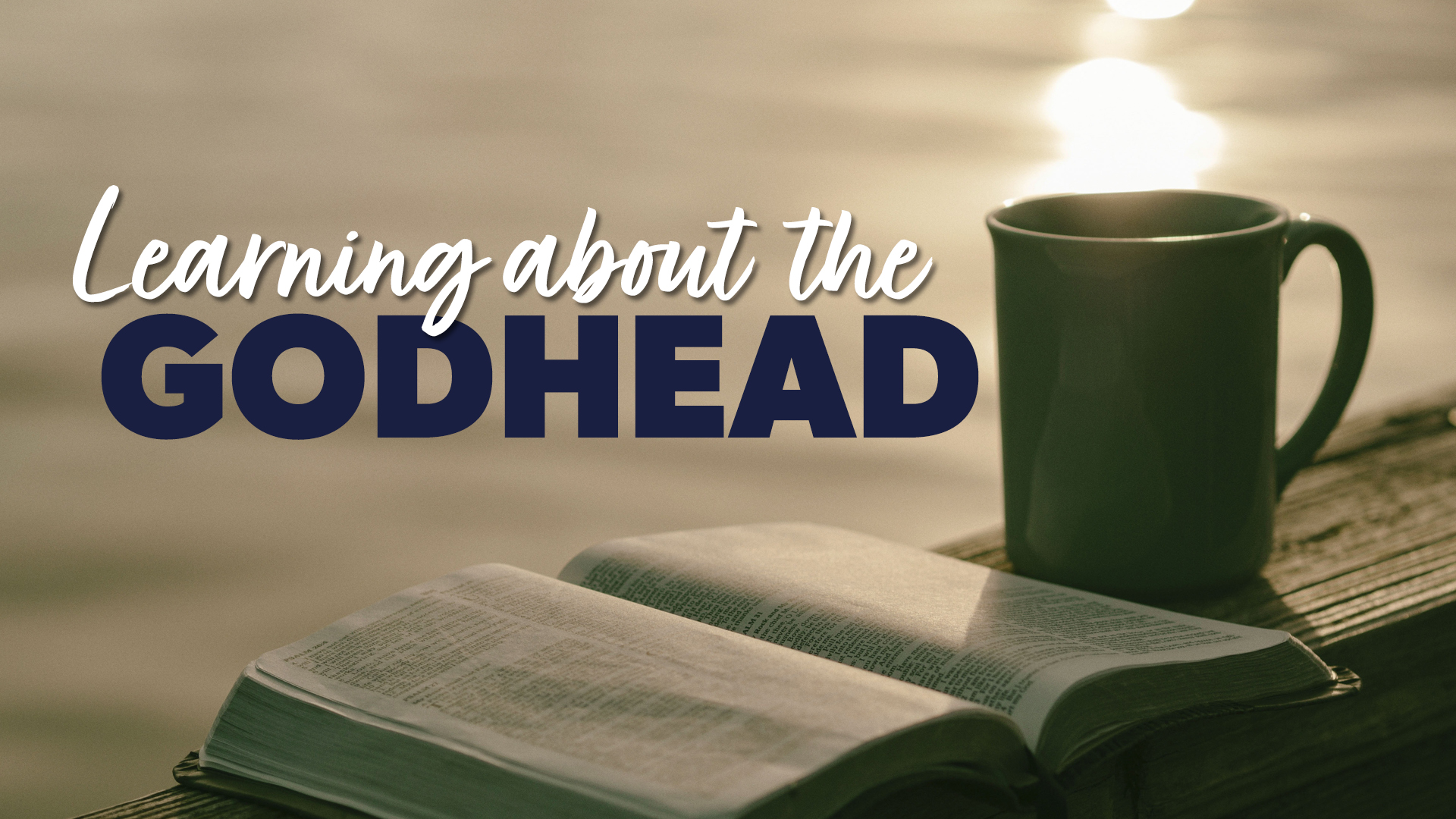 Learning about the Godhead