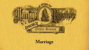 1. Marriage | Marriage, Divorce, and Remarriage