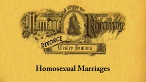 14. Homosexual Marriages | Marriage, Divorce, and Remarriage