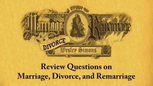 18. Review Questions on Marriage, Divorce and Remarriage | Marriage, Divorce, and Remarriage